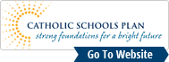 Catholic Schools Plan: Strong Foundations for a Bright Future